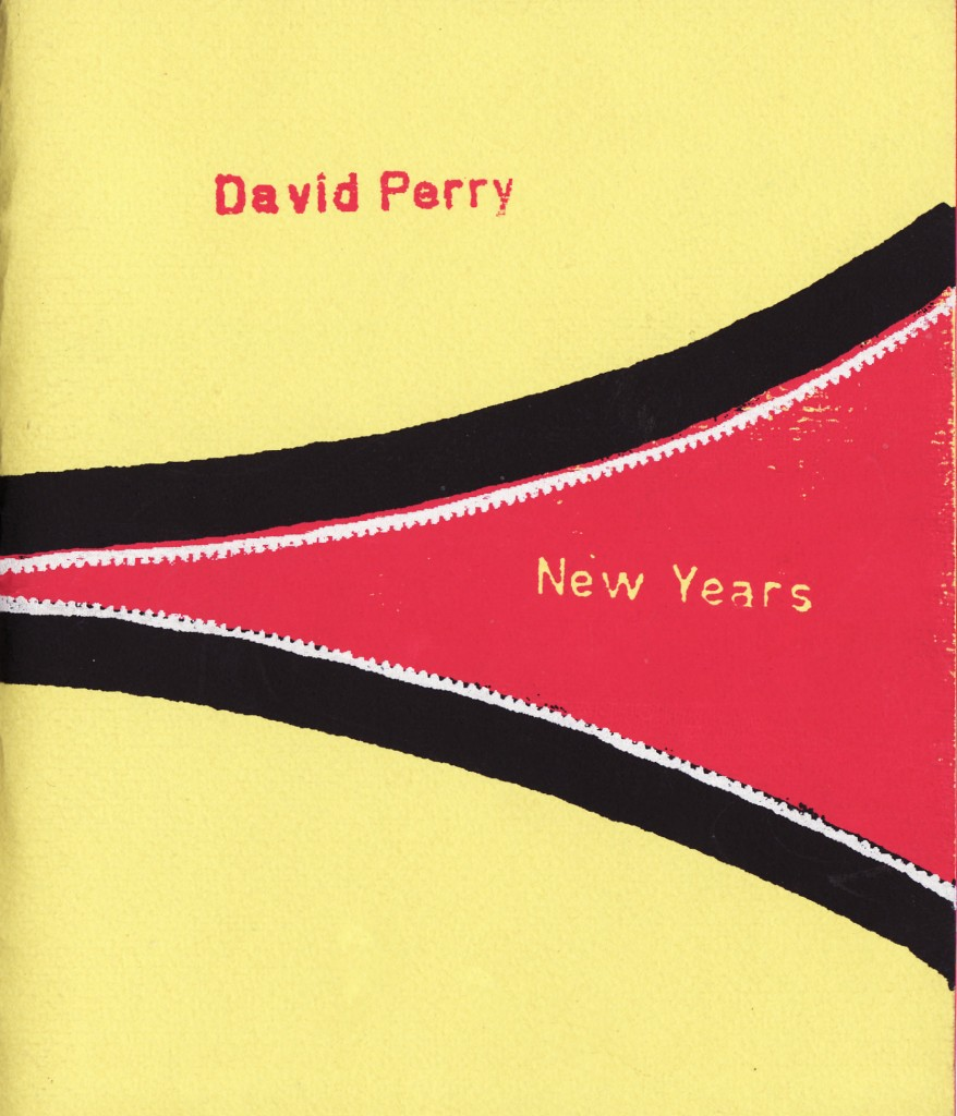 New Years by David Perry (Braincase Books, 2003)